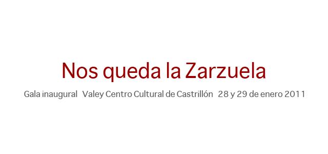 Gala inaugural: 'Nos queda la Zarzuela'