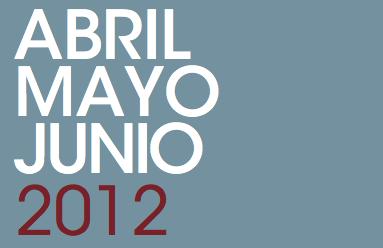 Programación Abril – Mayo – Junio 2012
