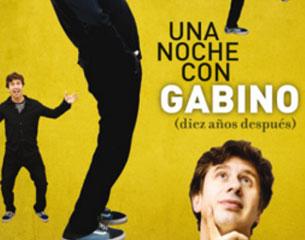 Una noche con Gabino (diez años después)
