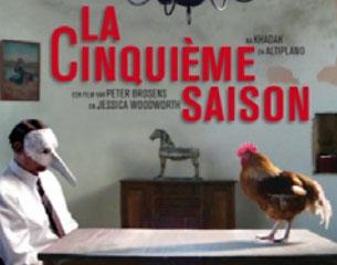 """Cine: LA CINQUIÈME SAISON (""""La quinta estación"""")"""