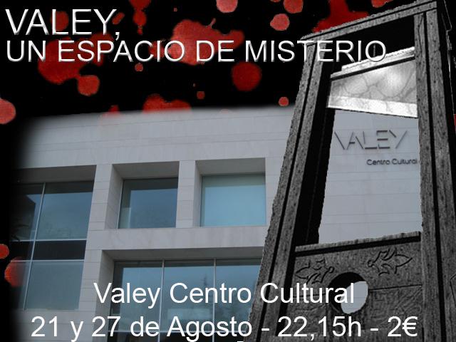 Factoría Norte y Quiquilimón: Valey, un espacio de misterio