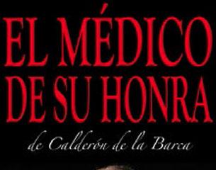 Teatro Corsario: El médico de su honra