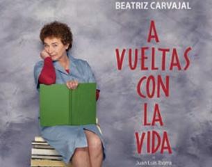 Beatriz Carvajal. A vueltas con la vida