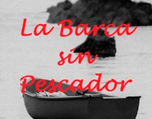 Odisea Teatro: La barca sin pescador