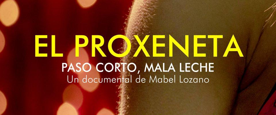 """Cine. """"El Proxeneta. Paso corto, mala leche"""""""