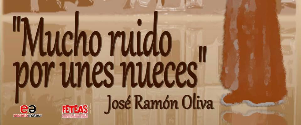 Teatro. El Hórreo: Mucho ruido por unes nueces de José Ramón Oliva