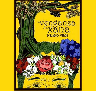 Compañía Asturiana de Comedias. La venganza de la Xana