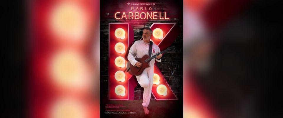 Teatro. K: Pablo Carbonell