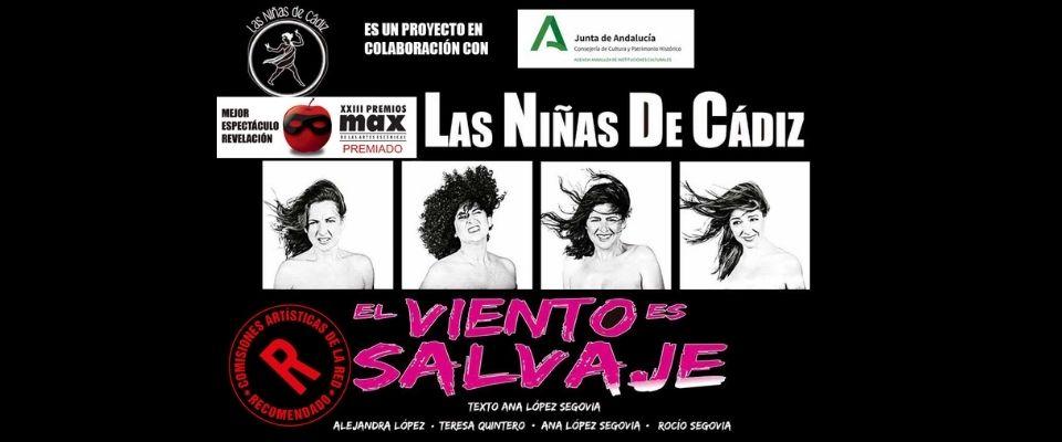 Teatro. Las niñas de Cádiz: El viento es salvaje